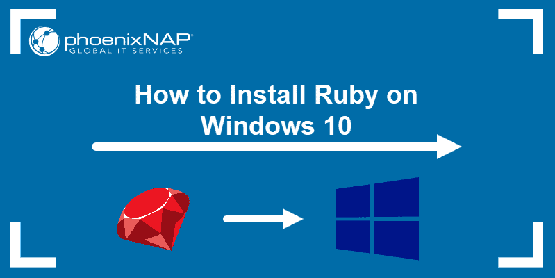 tutorial on installing Ruby on Windows 10