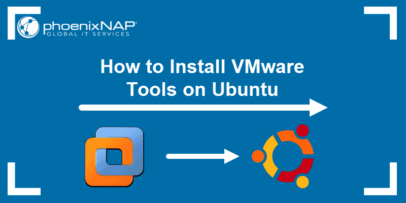 How to install VMware tools on Ubuntu.
