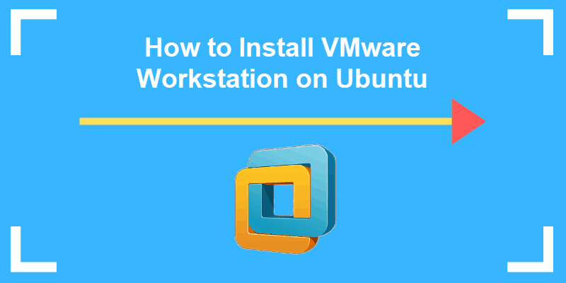 how to install vmware workstation on ubuntu
