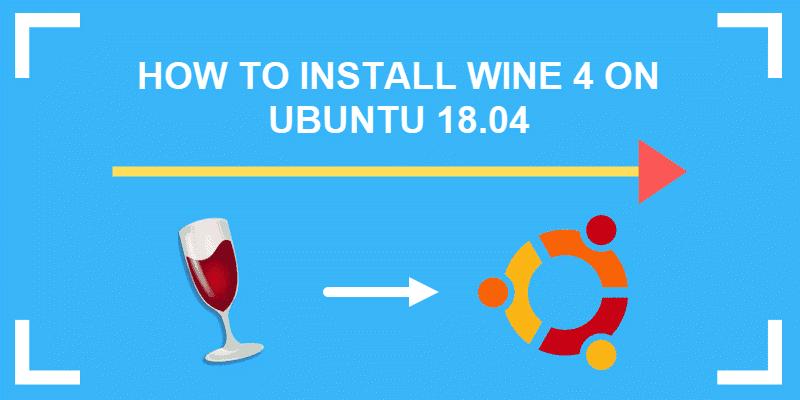 tutorial on how to install wine on ubuntu 18.04