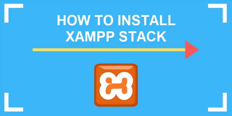 guide for installing xampp stack