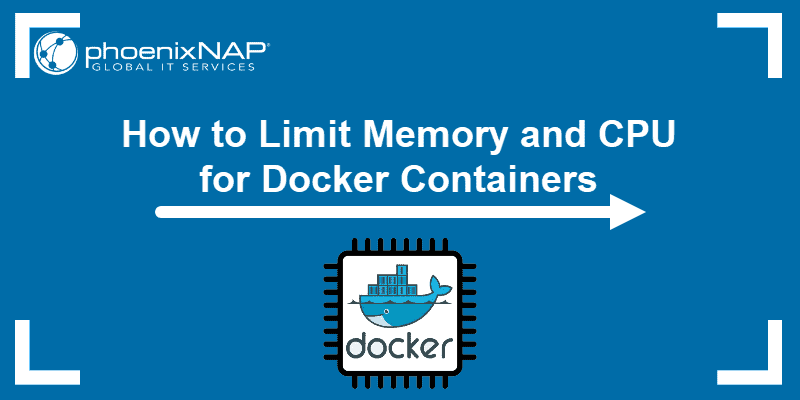 tutorial on Docker Container Memory & CPU Limit