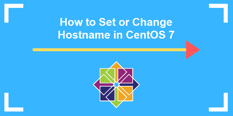 how to set or change hostname in centos guide