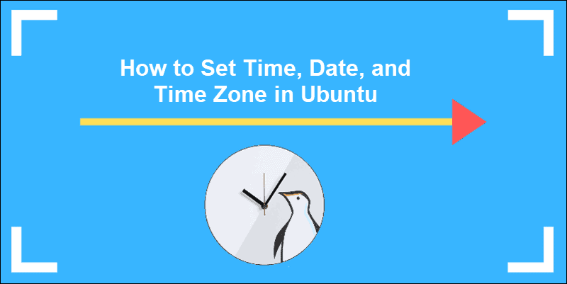 how to set the time, date, and timezone in Ubuntu tutorial