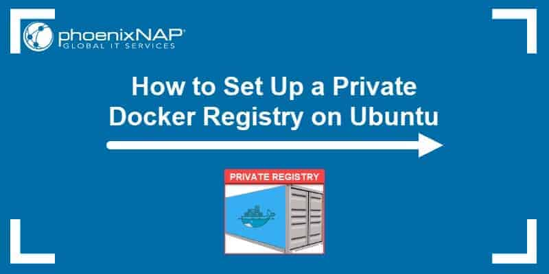 Simple tutorial on how to Set Up and Use a Private Docker Registry on your Ubuntu 18.04 system.