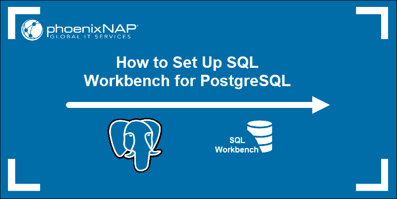 Guide on setting up SQL Workbench for PostgreSQL on Linux, Windows, and macOS.