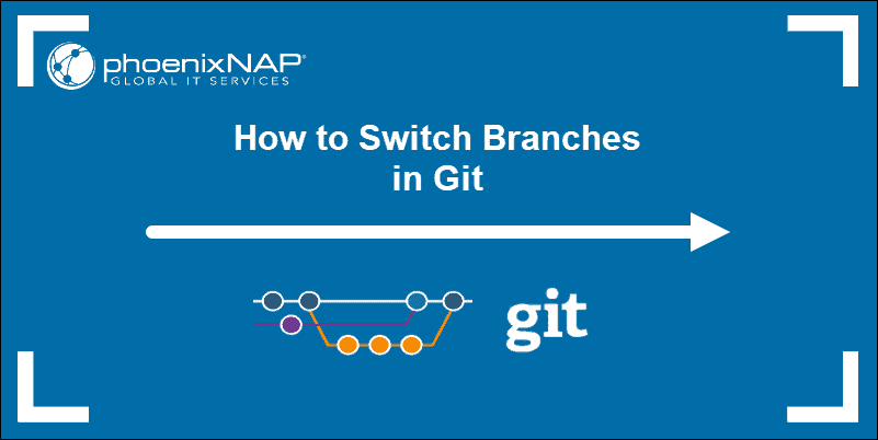 tutorial on switching branches in git