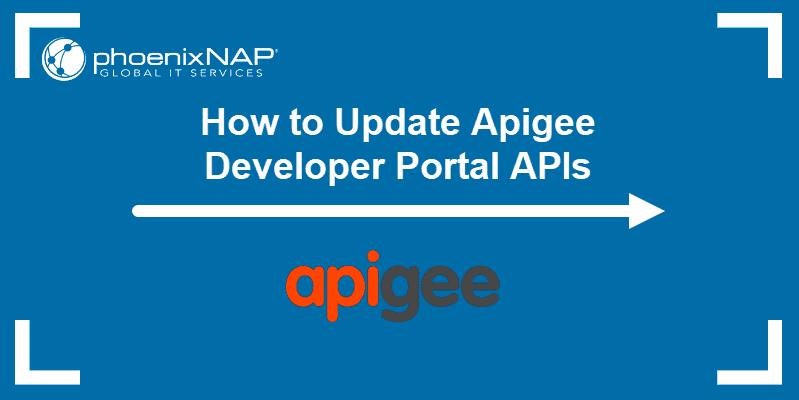 Automated updating of Apigee Developer Portal API