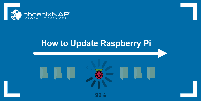 How to Update Raspberry Pi User Guide