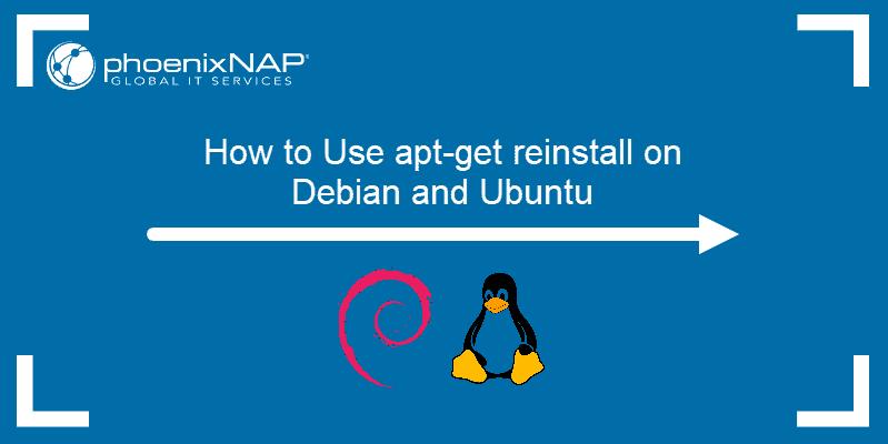 How to use apt-get reinstall on Debian and Ubuntu