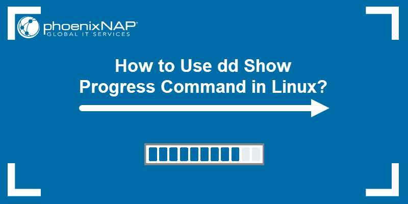 How to Use dd show progress command in linux