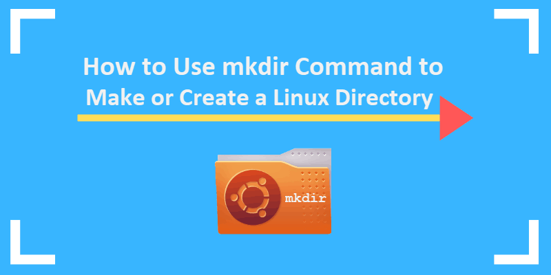 header image How to Create Directories in Linux with the mkdir Command
