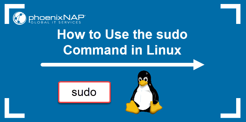 tutorial explains how to use the sudo command in linux