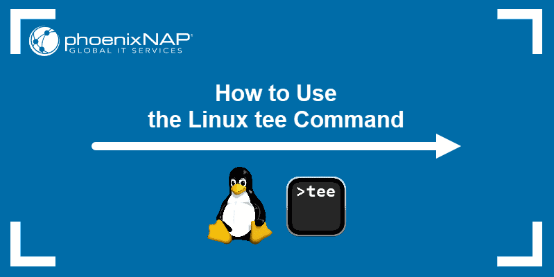 How to Use the Linux tee Command