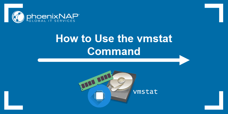 How to use the vmstat command in Linux.