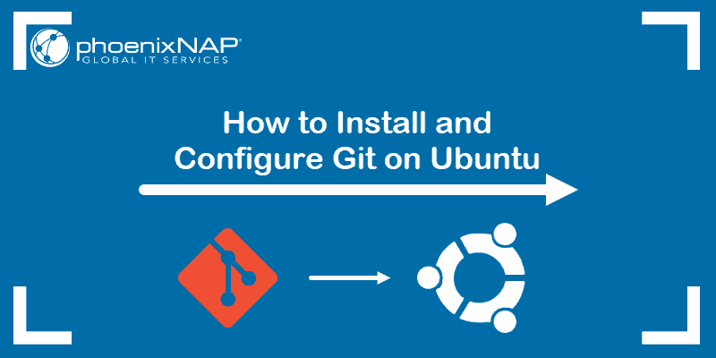 tutorial on installing and using git for all current ubuntu versions