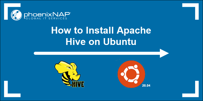 Install Apache on Ubuntu with Hive and Ubuntu logos.
