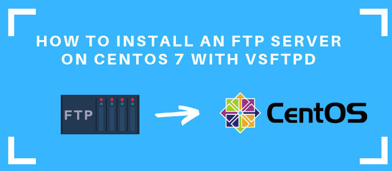 installing FTP on CentOS tutorial