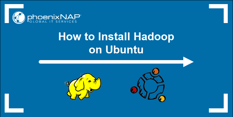 Guide on how to install Hadoop on Ubuntu.