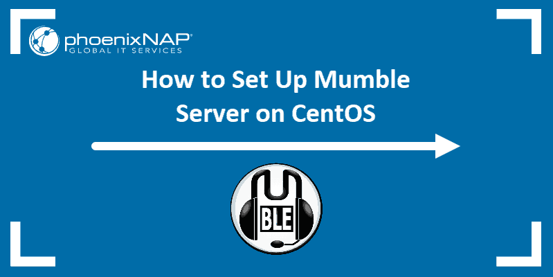 Article on installing mumble server on CentOS.