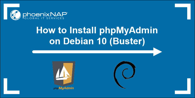 tutorial on how to Install and Secure phpMyAdmin on Debian 10