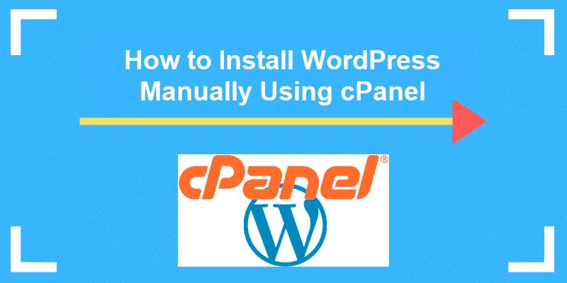 install wordpress manually using cpanel
