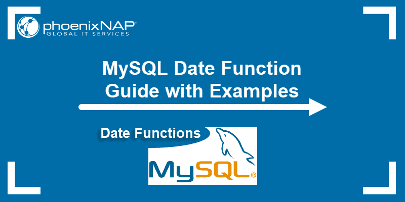 MySQL date functions guide with examples