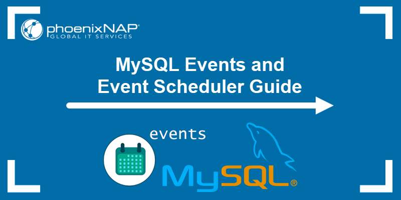 MySQL events and event scheduler guide.