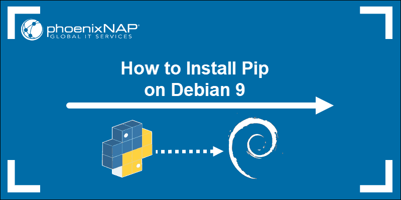 Installing Pip on Debian 9 to manage python