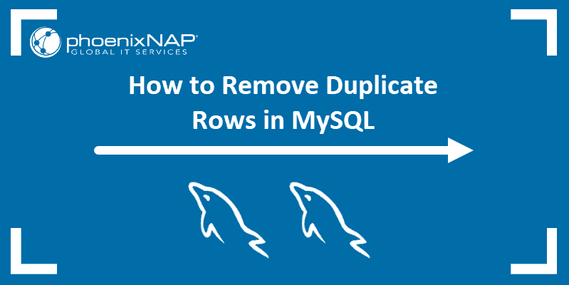 Tutorial on how to remove duplicate values in MySQL.