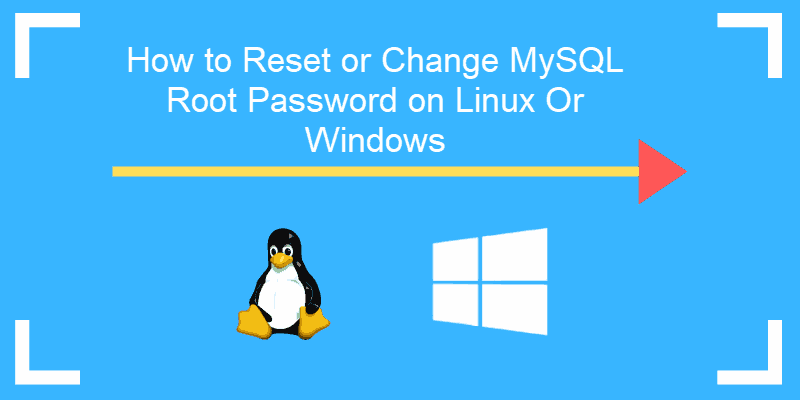 guide how to reset mysql password on linux or windows
