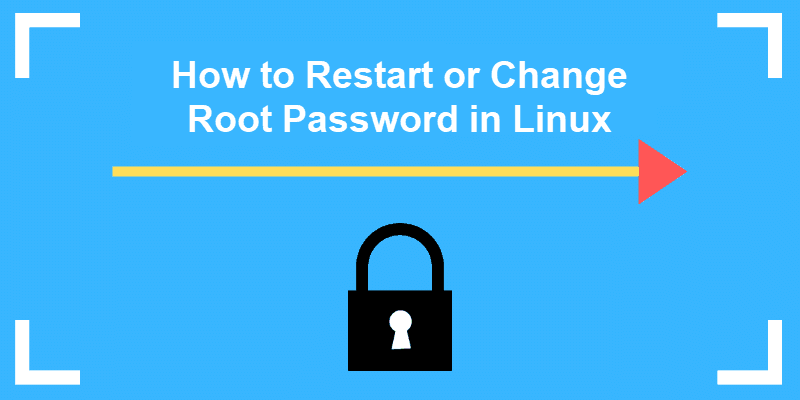 restart or change root password in linux