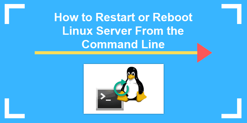 restart or reboot linux server from the command line