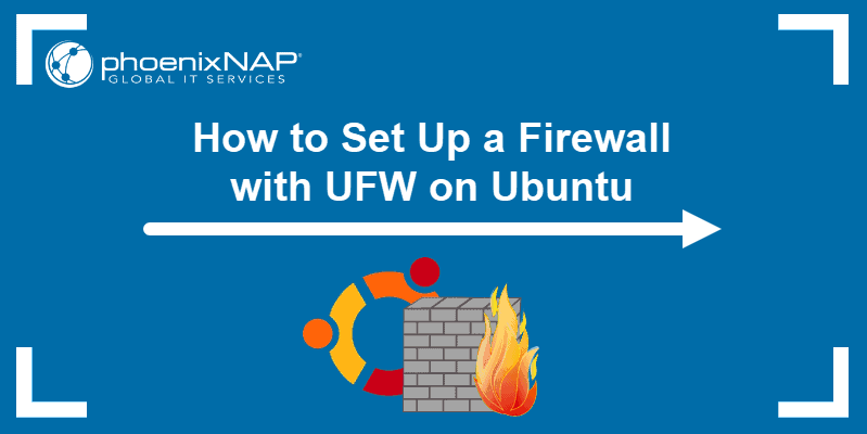 How to set up a firewall with UFW on Ubuntu.