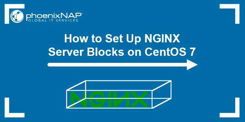 Tutorial on how to set up NGINX server blocks on CentOS 7.
