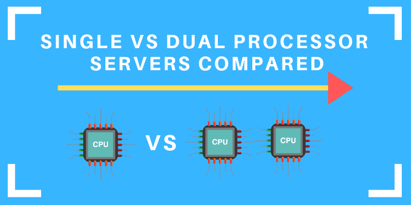 comparing servers with one or two processors