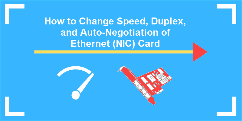 tutorial on changing speed, duplex and auto-negation of NIC card
