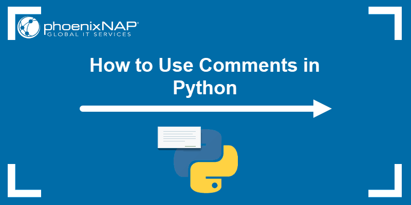 Tutorial on how to use comments in Python.