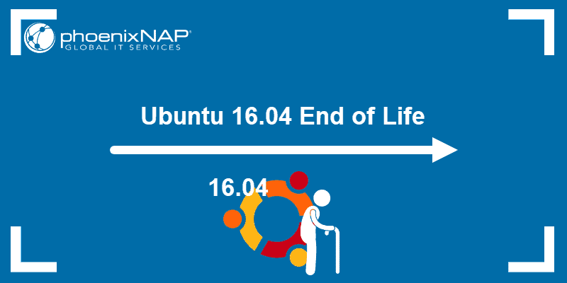 guide on dealing with Ubuntu 16.04 End of Life