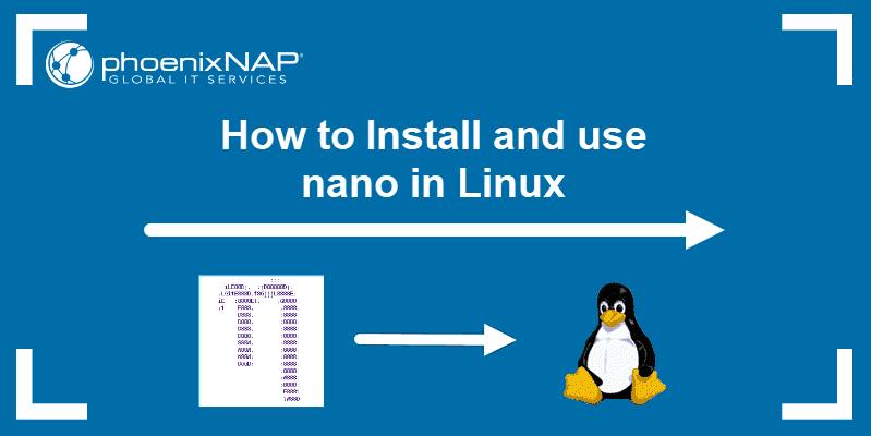 installing nano and using its features in linux