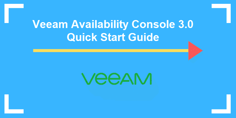 veeam availability console quick start guide phoenixnap