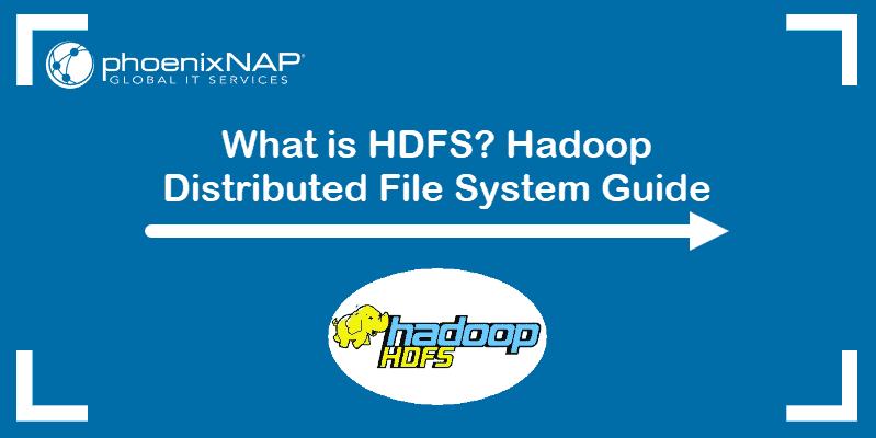 What is HDFS? Hadoop Distributed File System Guide.
