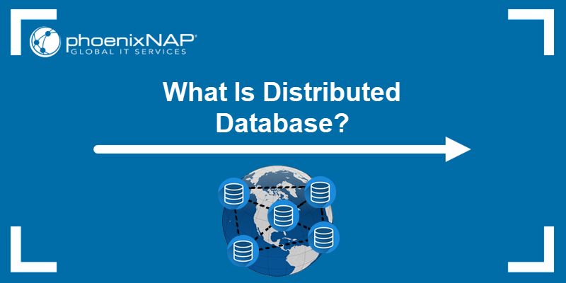 What is distributed database?