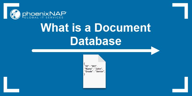 Document Database explained.