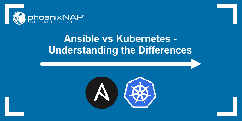 Ansible vs Kubernetes - Understanding the differences