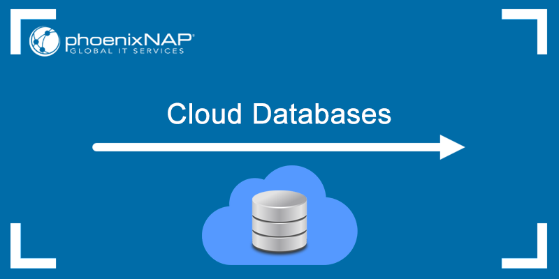 Cloud databases - what they are and examples for some solutions.