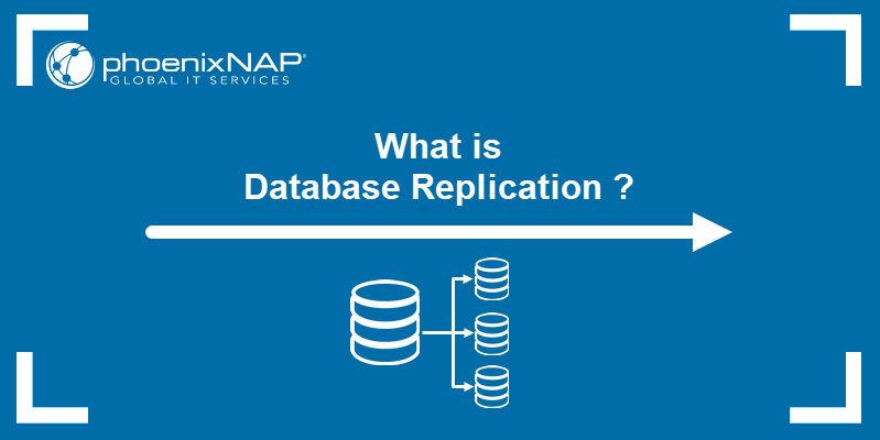 What is database replication?