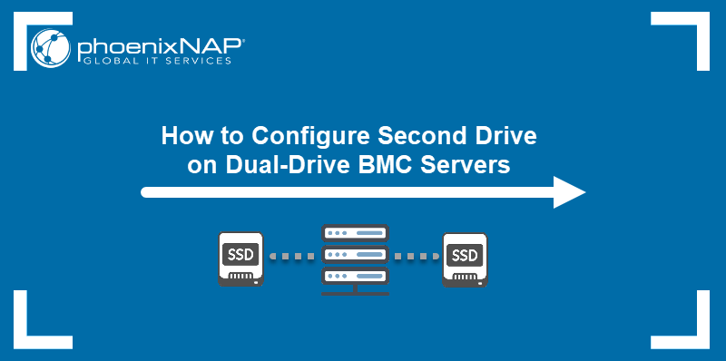 How to configure a second drive on BMC servers guide.