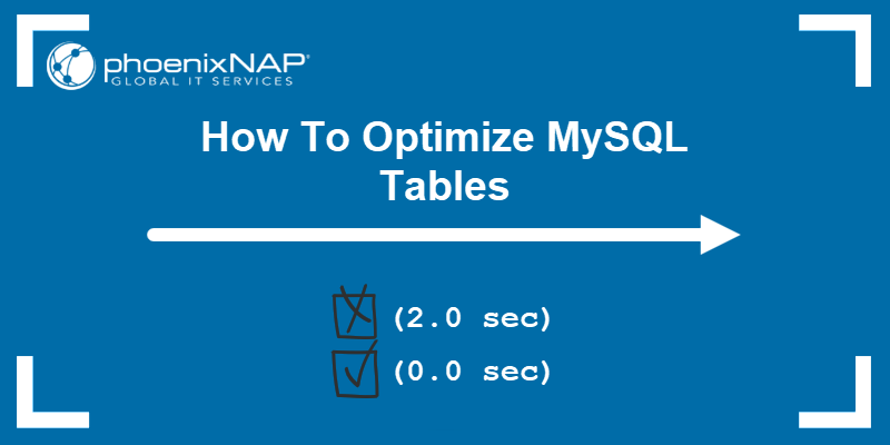 How To Optimize MySQL Tables