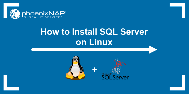 How to install SQL Server on Linux